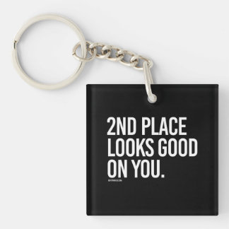 2nd place looks good on you -   Running Fitness -. Keychain