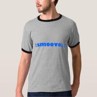 2smoove4u tee shirt