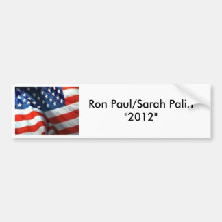 "3021805889, Ron Paul/Sarah Palin""2012"" Bumper Sticker"