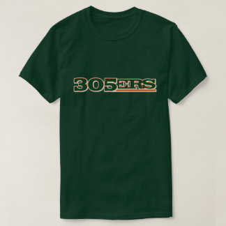 305ers (Miami area code) T-shirt