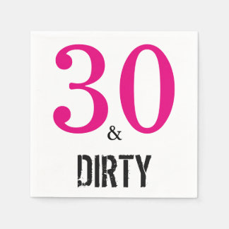30 and Dirty Birthday Party Paper Napkins