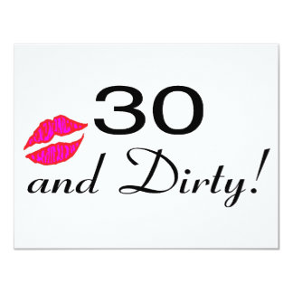 "30 And Dirty Lips 4.25"" X 5.5"" Invitation Card"