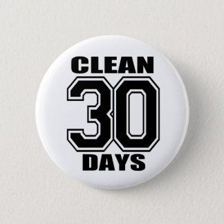 30 days  clean black 2 inch round button