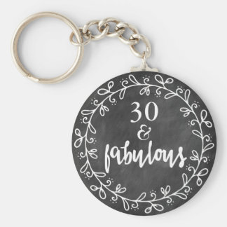 30 & Fabulous - 30th Birthday Custom Keychain