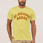 30 Helens Agree T-Shirt