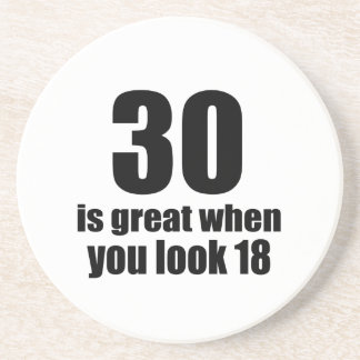 30 Is Great When You Look Birthday Coaster