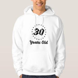 30 Years Old Hoodie