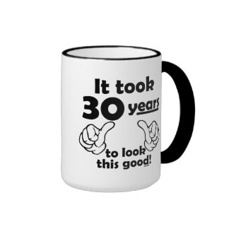 30 years to look this good ringer coffee mug
