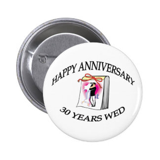 30 Years Wed 2 Inch Round Button