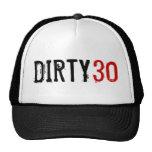 30ème anniversaire - 30 sales - chapeau casquettes de camionneur