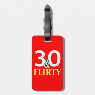 30th Birthday 30 and Flirty Bag Tag