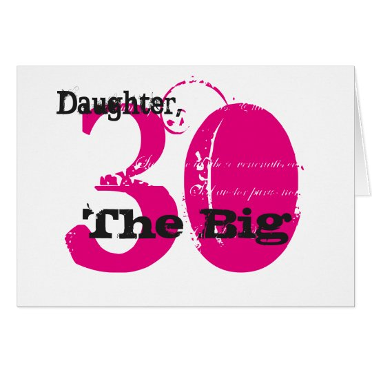 30th Birthday daughter, black & pink text, white. Card