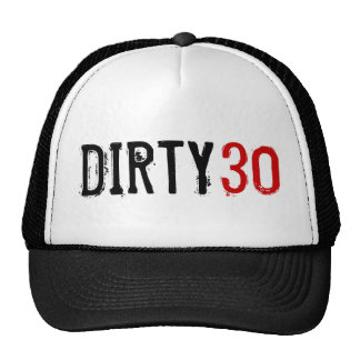 30th Birthday - Dirty 30 - Hat