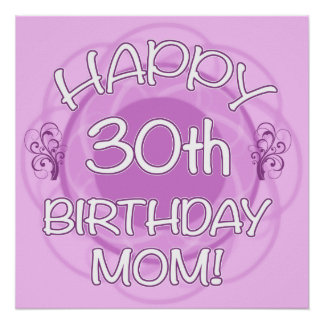 30th Birthday For Mom Poster