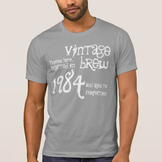 30th Birthday Gift 1984 Vintage Brew Grey White T-Shirt