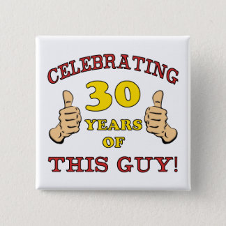 30th Birthday Gift For Him 2 Inch Square Button