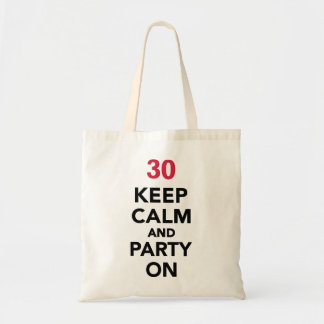 30th birthday Keep calm and party on Tote Bag