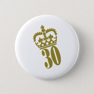 30th Birthday - Number – Thirty 2 Inch Round Button