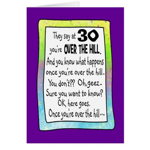 30th Birthday Over The Hill Greeting Card Zazzle