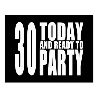 30th Birthday Parties : 30 Today & Ready to Party Postcard
