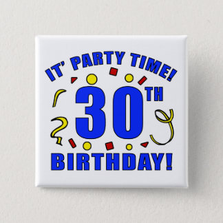 30th Birthday Party Time 2 Inch Square Button