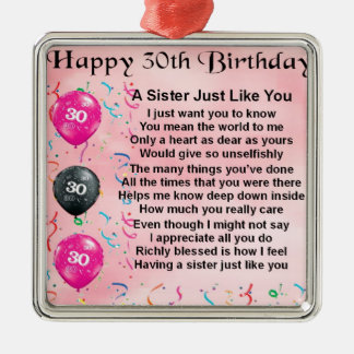 30th Birthday Sister Poem Metal Ornament