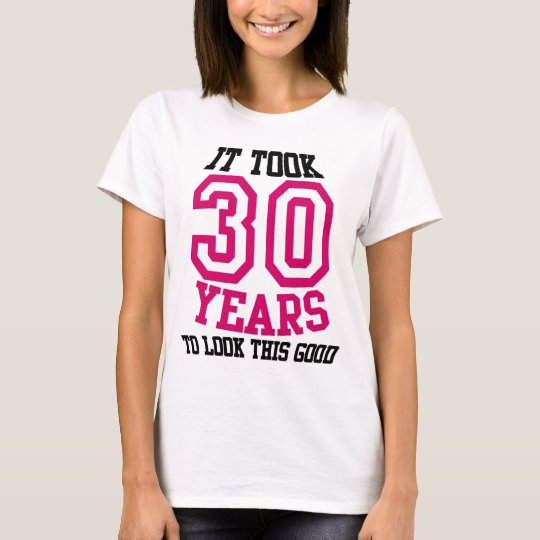 30th Birthday TSHIRT