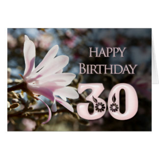 30th Birthday with magnolia Card