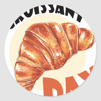 30th January - Croissant Day Classic Round Sticker