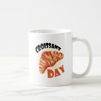 30th January - Croissant Day Coffee Mug