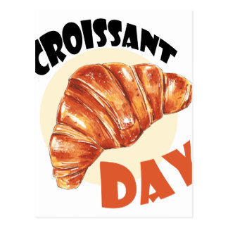 30th January - Croissant Day Postcard