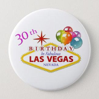 30th Las Vegas Birthday Huge, 4 Inch Round Button