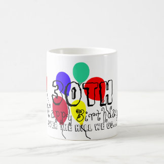30th Over the Hill Birthday Balloons Mugs