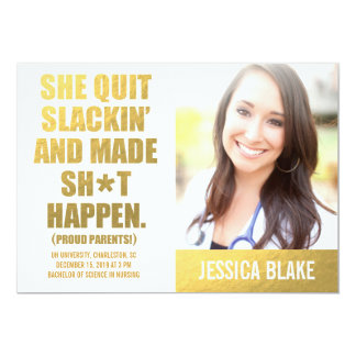 311 She Quit Slackin' And Made Happen Graduation Card