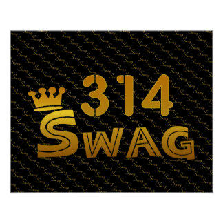 314 Area Code Swag Poster