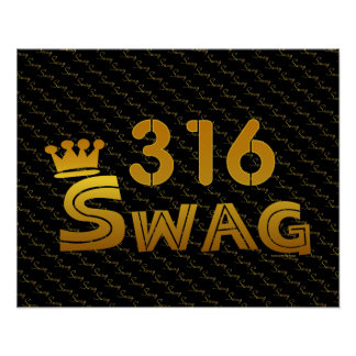 316 Area Code Swag Posters