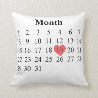 31 day month calendar - Move Heart over YOUR Day Throw Pillow