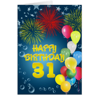 31st Birthday card with fireworks and balloons