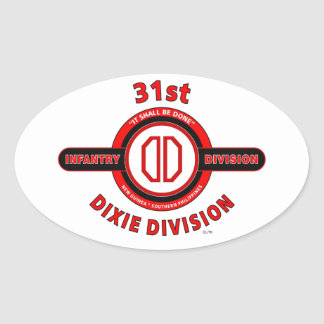 "31ST INFANTRY DIVISION ""DIXIE DIVISION"" OVAL STICKER"