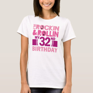 32nd Birthday Gift Idea For Female T-Shirt
