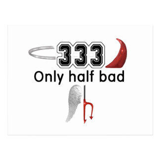 333 Half Bad Postcard