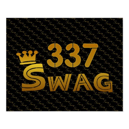 337 Area Code Swag Posters