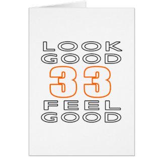 33 Look Good Feel Good Card