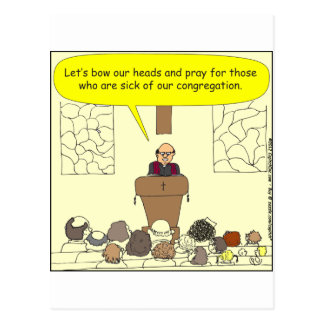 345 Sick of our congregation color cartoon Postcard