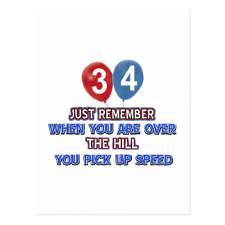 34 and over the hill birthday designs postcard