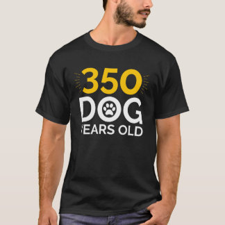 350 Dog Years Old | 50th Birthday Gift T-Shirt