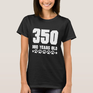 350 Dog Years Old Funny 50th Birthday T-Shirt