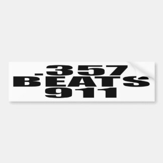 .357 Beats 911 Car Bumper Sticker