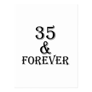 35 And  Forever Birthday Designs Postcard