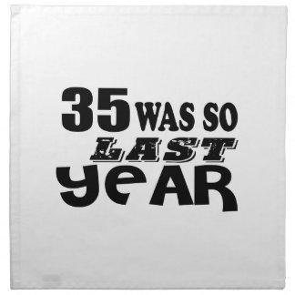 35 So Was So Last Year Birthday Designs Napkin